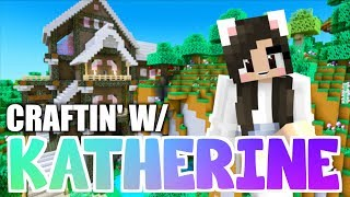 💙 Decorating My Minecraft House! Craftin' w/ Katherine Ep.24