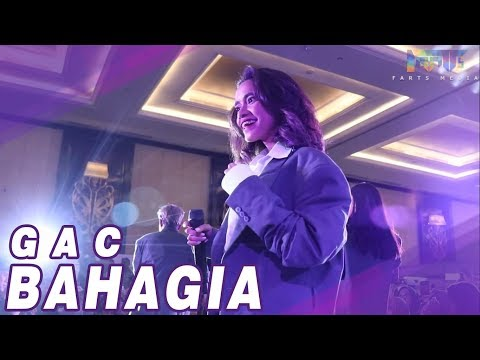 BEST PERFORMANCE - GAC ( Gamaliel Audrey Cantika ) - BAHAGIA
