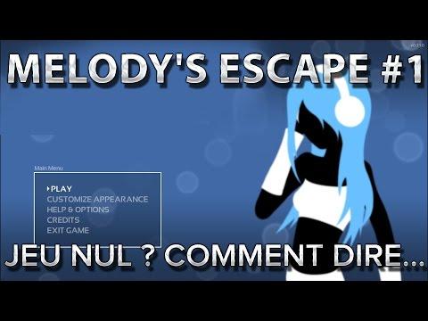 Melody's Escape #1 : Jeu nul? Comment dire...