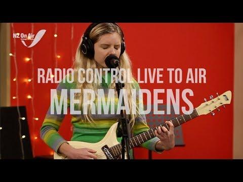 Mermaidens | Live To Air - Radio Control