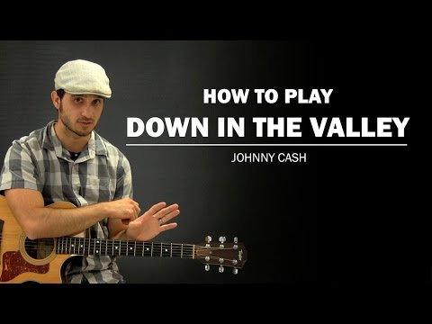 Down In The Valley (Johnny Cash) | How To Play | Beginner Guitar Lesson