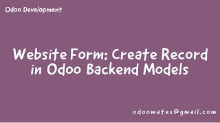 How To Create Website Form And Record Data Into Backend Model In Odoo