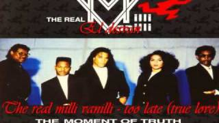 The real milli vanilli - too late (true love)