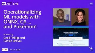 On .NET Live - Operationalizing ML models with ONNX, C# .... and Pokemon!