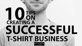 Build Your T SHIRT LINE with these 10 tips from BELLACANVAS | T Shirt Discussions