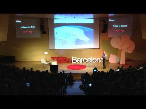 An eye on the Earth   Stephen Briggs   TEDxBarcelona