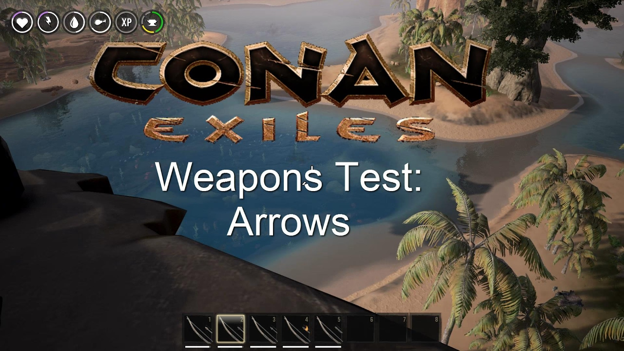 Conan Exiles Weapons (Projectile?) Test: All Arrows