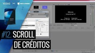 VEGAS PRO 14 #12 Scroll de Créditos (Tutorial)