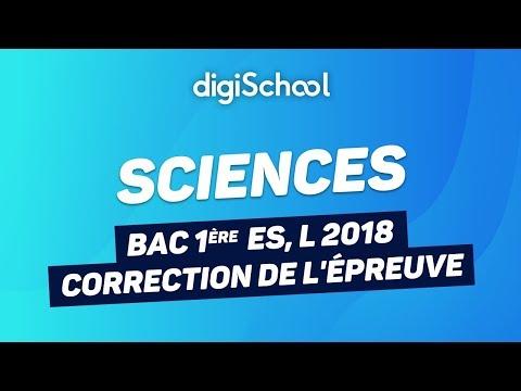 Bac ES, L 2018 - Correction de l'épreuve anticipée de Sciences 1ères