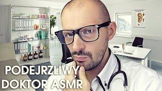 Podejrzliwy Doktor ASMR Role Play PL