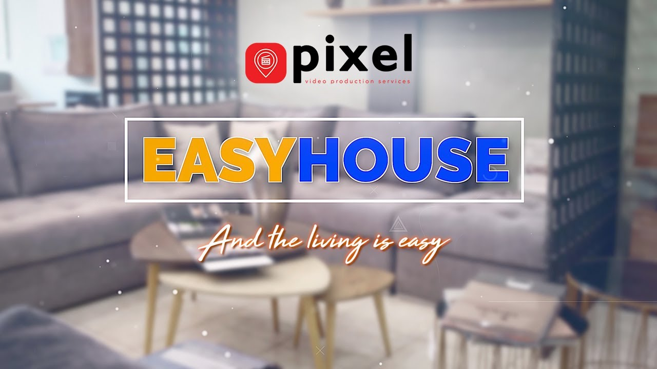 Showroom opener | EasyHouse | Pixel Productions