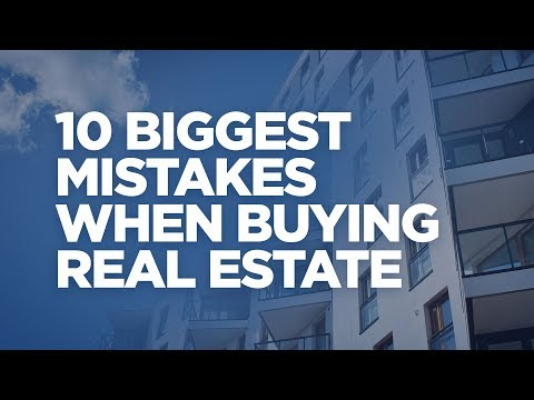 10 Biggest Mistakes You Make When Buying Real Estate – Grant Cardone