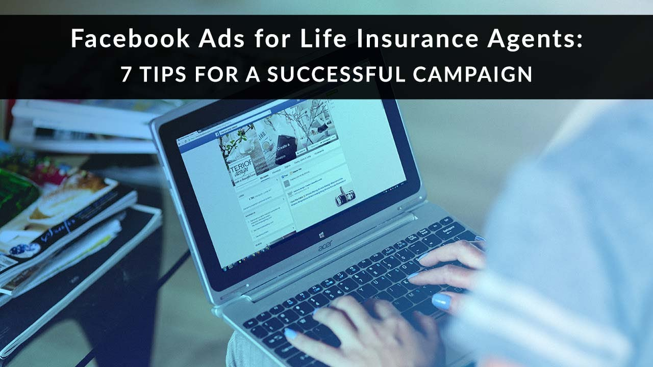 Facebook Ads For Life Insurance Agents Pinney Insurance