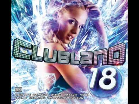 Clubland 18 - Ultra Feat. Fearless & Dappy - Addicted To Love (Jorg Schmid Remix)