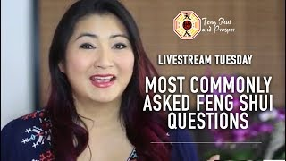 Most Frequently  Asked Feng Shui Questions!