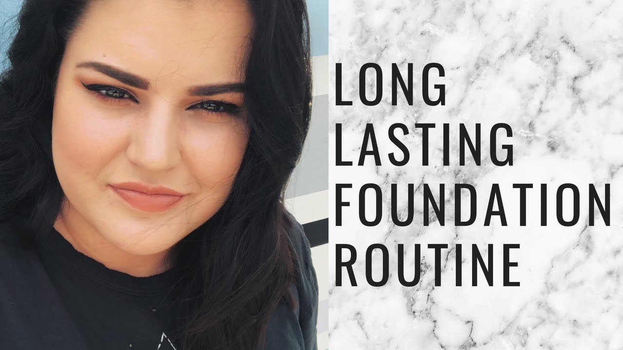 MY LONG LASTING FOUNDATION (& EYEBROW) ROUTINE FOR OILY ...