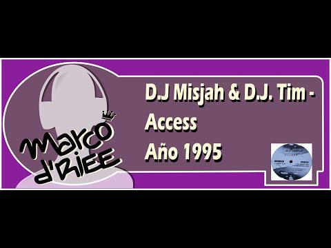 D.J Misjah & D.J. Tim - Access - 1995