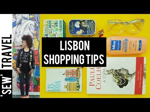 🇵🇹 LISBON SHOPPING GUIDE: 6 Lisbon Gifts 🇵🇹  SHOPPING ABROAD | #LovelyLisboa
