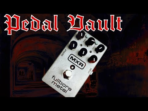 Pedal Vault – MXR M116 Fullbore Metal Preamp Distortion Pedal Review