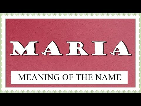 MEANING OF THE NAME MARIA WITH FUN FACTS AND HOROSCOPE ...
