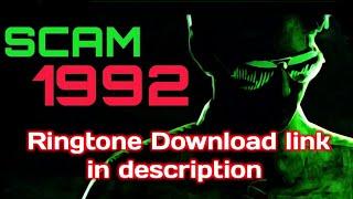 Scam 1992 Theme Ringtone Edits free download link in description