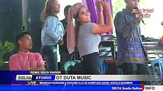 REMIX PARKIR CAMELIA OT DUTA MUSIC DI KAMPUNG BARU, OKI