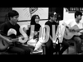 Slow - Young Lex ft. Gamaliel [Live Acoustic Cover by After School]