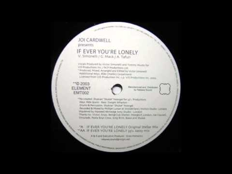 (2003) Joi Cardwell - If Ever You're Lonely [Victor Simonelli Original Stellar Mix]