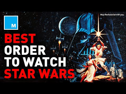 The BEST Order To Watch STAR WARS | Mashable Explains