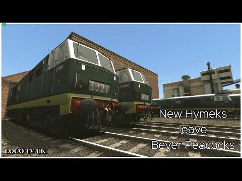 New  Hymeks leave Beyer Peackocks Train Simulator 2018 LOCO TV UKl |