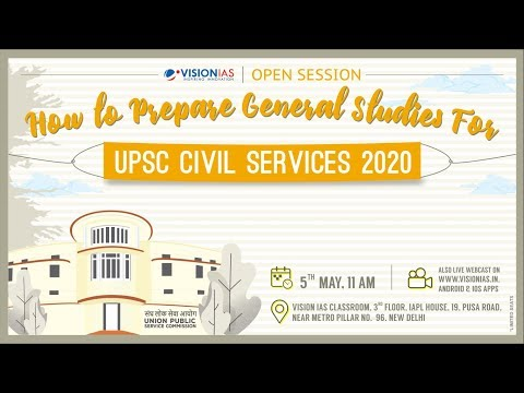 Open Session on How to Prepare General Studies for UPSC Civil Service 2020