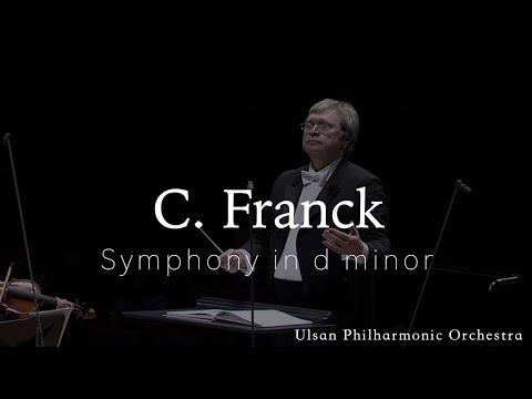 C. Franck | Symphony in d minor | 예술의전당 | 교향악축제 | 울산시립교향악단 | 프랑크 | 교향곡
