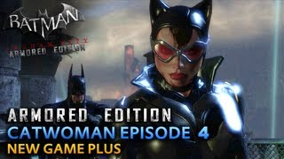 Batman: Arkham City Armored Edition - Wii U Walkthrough - Catwoman Episode 4