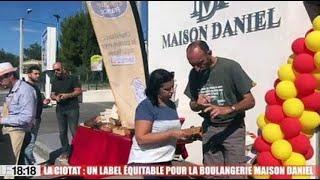 La Ciotat : un label équitable pour la boulangerie Maison Daniel