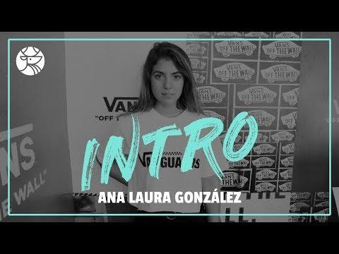 INTRO | Ana Laura González | Los Pleyers