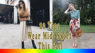 20 Style Tips On How To Wear A Midi Skirt This Fall