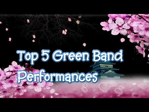 Top 5 Green Band Performances