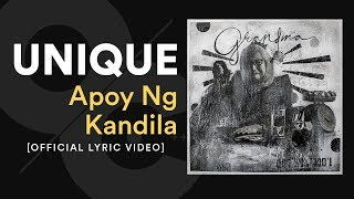 Unique   Apoy Ng Kandila [official Lyric Video]