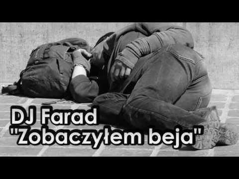 DJ Farad - Zobaczyłem beja