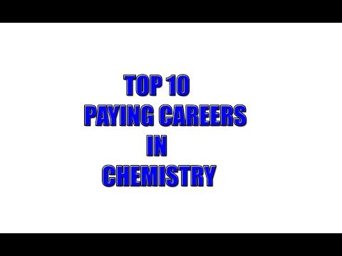 Top 10 Paying Careers in Chemistry