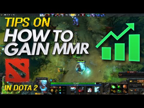 How to gain MMR (UNDER 2K) - DOTA 2 Tips