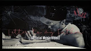 Nuff - Letter to my Father (Official Music Video) prod. By Zane98