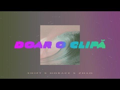 Shift, Horace, Zhao – Doar o Clipa