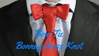 How To Tie a Tie - Bow Tie Bonney Cross Knot