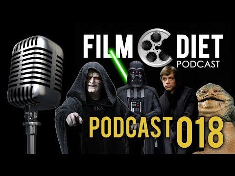 Film Diet Podcast 018 – Star Wars: Return Of The Jedi
