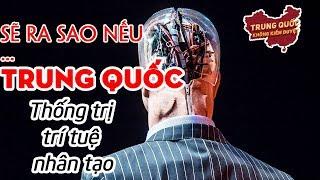 Kế Hoạch Dẫn Đầu AI Thế Giới của Trung Quốc | Trung Quốc Không Kiểm Duyệt