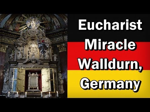 A Eucharistic Miracle in Walldurn, Germany