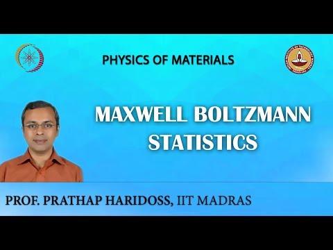 Mod-01 Lec-12 Maxwell Boltzmann Statistics