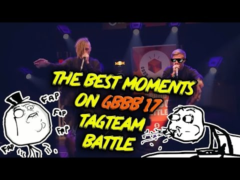 The Best Moments on Grand BeatBox Battle 2017 (TagTeam Battle)