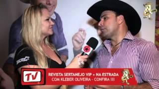 Baixar Na Estrada com Kleber Oliveira ( Entrevista ) Revista Sertanejo VIP